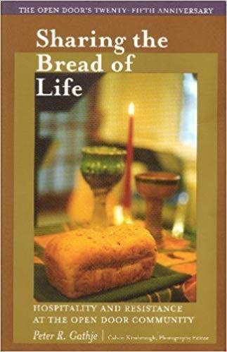 9780971589322: Sharing the Bread of Life: Hospitality and Resistance At the Open Door Community