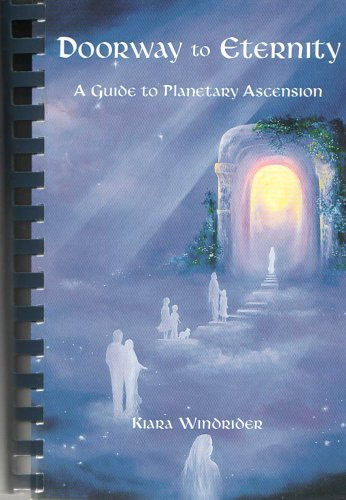 9780971589407: Doorway to Eternity - A Guide to Planetary Ascension