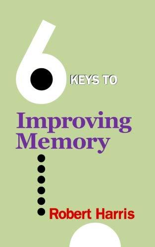 9780971590830: 6 Keys to Improving Memory