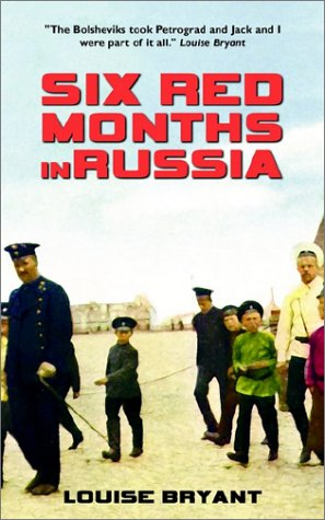 9780971592315: Six Red Months in Russia