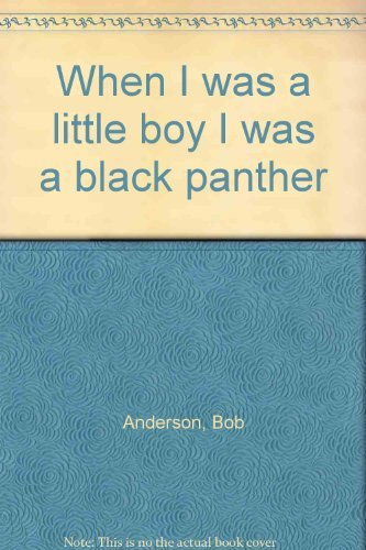 9780971594104: When I was a little boy I was a black panther