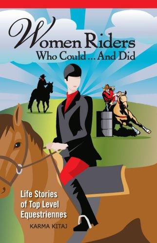 Women Riders Who Could and Did:Life Stories: Kitaj, Karma