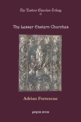 9780971598621: Lesser Eastern Churches (The Eastern churches trilogy)