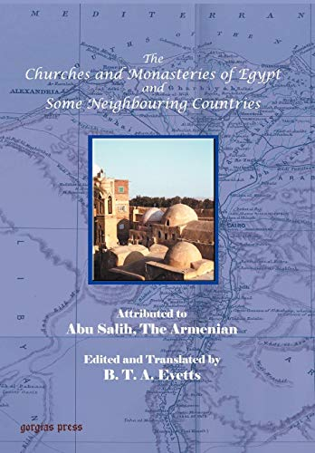 9780971598676: The Churches and Monasteries of Egypt and Some Neighbouring Countries