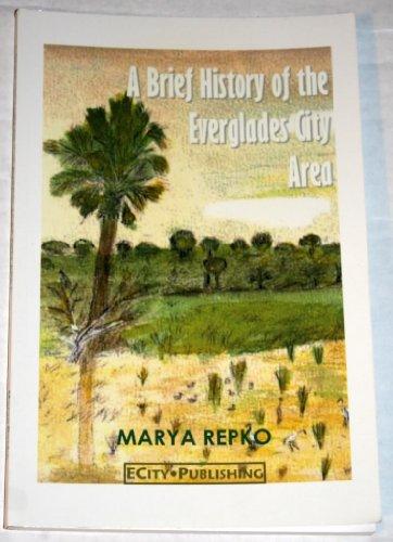 A Brief History of the Everglades City Area: Mary A. Repko