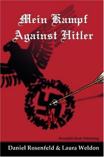 Mein Kampf Against Hitler: Weldon, Laura
