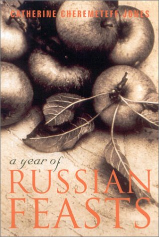 9780971601307: A Year Of Russian Feasts