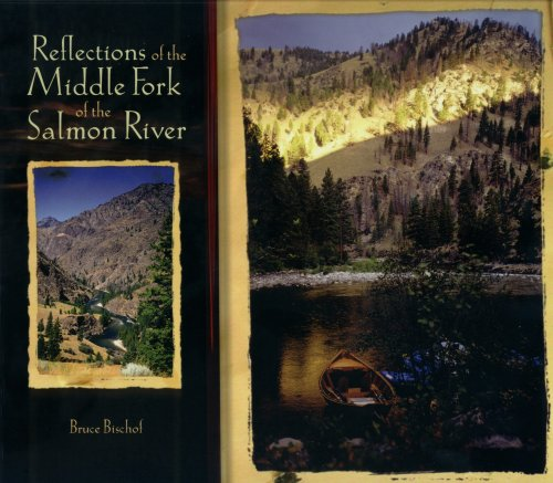 9780971604032: Reflections of the Middle Fork of the Salmon River Hard Cover Edition