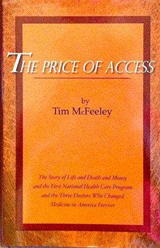 9780971605800: The Price of Access