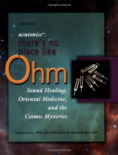Acutonics: There's No Place Like Ohm, Sound: Donna Carey; Marjorie