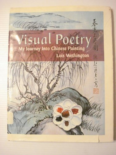 9780971611504: Visual poetry: My journey into Chinese painting