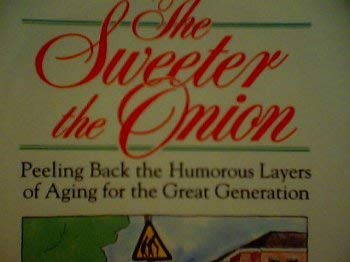 The Sweeter the Onion: Peeling Back the: Majie Alford Failey