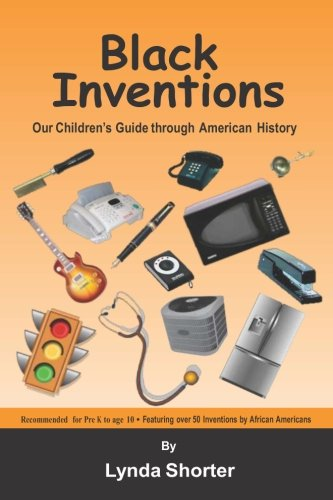 9780971613423: Black Inventions - Our Children's Guide through American History