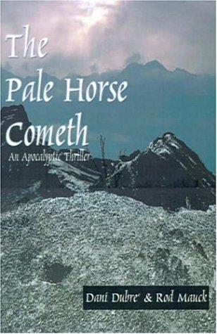 9780971615809: Pale Horse Cometh