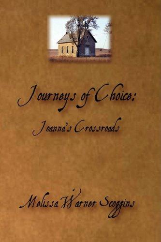9780971615878: Journeys of Choice: Joanna's Crossroads