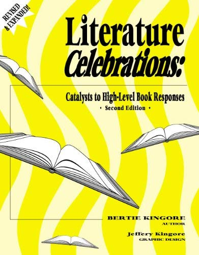 9780971623316: Literature Celebrations: Catalysts to High-level Book Responses