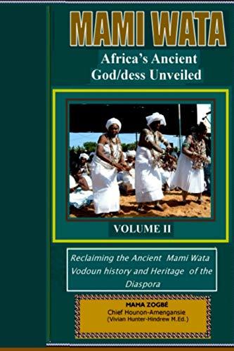 9780971624580: Mami Wata: Africa's Ancient God/dess Unveiled Vol.II