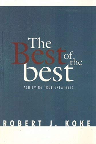 9780971630611: The Best of the Best