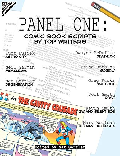 Panel One: Comic Book Scripts by Top: Kurt Busiek; Neil