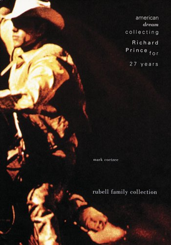 9780971634152: American Dream: Collecting Richard Prince For 27 Years