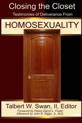 9780971635524: Closing the Closet: Testimonies of Deliverance from Homosexuality