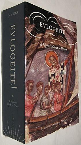 9780971636514: Evlogeite: A Pilgrim's Guide to Greece