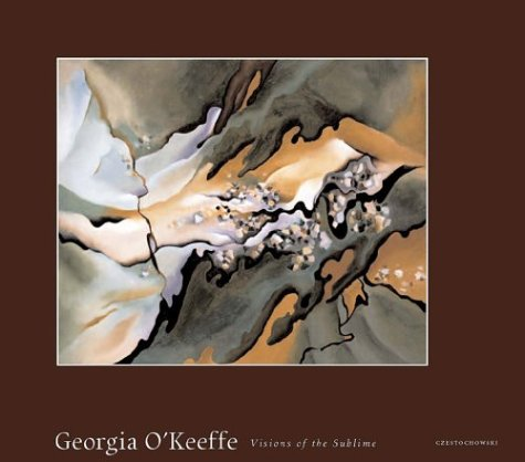 9780971640825: Georgia OKeeffe: Visions of the Sublime