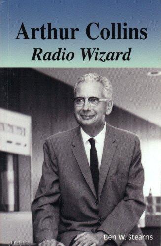 Arthur Collins Radio Wizard: Stearns, Ben W.