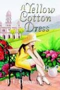 A Yellow Cotton Dress: osteen, lew (author)