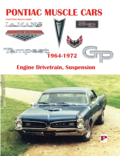 9780971645967: Pontiac Muscle Cars: Engine, Drive Train, and Suspension