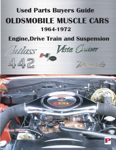 9780971645974: Oldsmobile Muscle Cars Engine Drive Train and Suspension