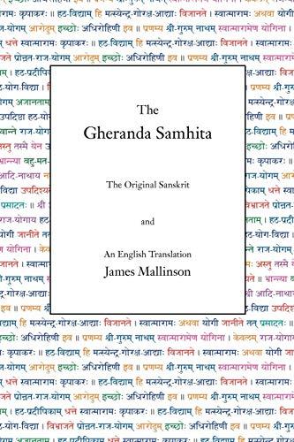 The Gheranda Samhita: Mallinson, James