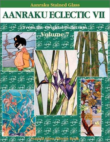 9780971655454: Aanraku Stained Glass Pattern Book Aanraku Eclectic Vol. 7.