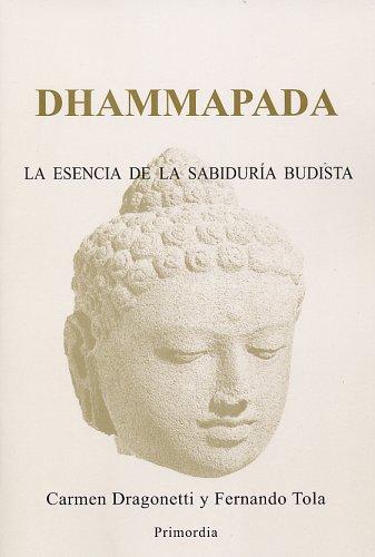 9780971656130: Dhammapada: La Esencia de la Sabiduria Budista (Spanish Edition)