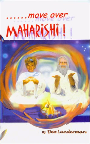 9780971659407: Move Over Maharishi