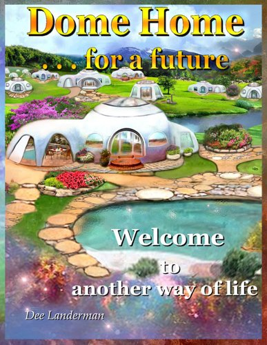 9780971659483: Dome Home for a Future