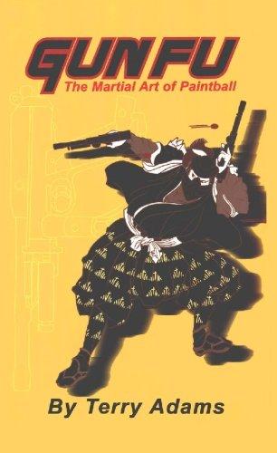 9780971659704: Gun-fu: The Martial Art of Paintball