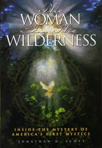 The Woman in the Wilderness: Scott, Jonathan D.