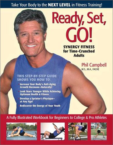 9780971663398: Ready, Set, Go! Synergy Fitness for Time-Crunched Adults