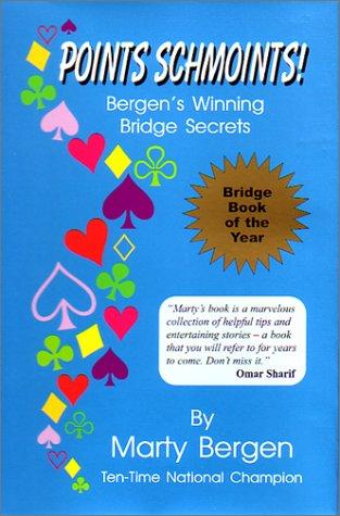 9780971663619: Points Schmoints!: Bergen's Winning Bridge Secrets