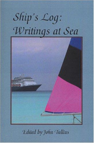 9780971663879: Ship's Log: Writings at Sea