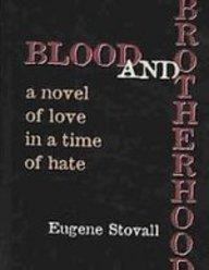 Blood And Brotherhood: Stovall, Eugene