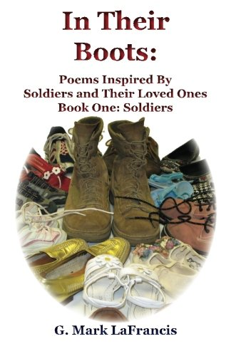 9780971670495: In Their Boots: Poems Inspired By Soldiers and Their Loved Ones - Book One