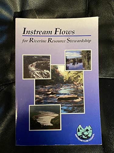 Instream Flows for Riverine Resource Stewardship Tom Annear