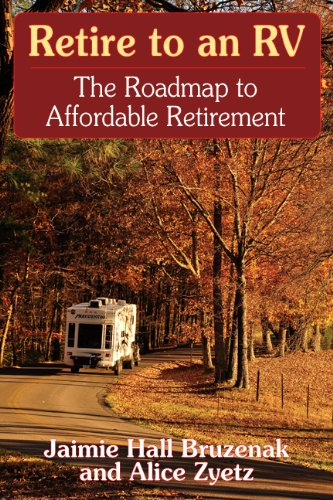 9780971677753: Retire to an RV: The Roadmap to Affordable Retirement