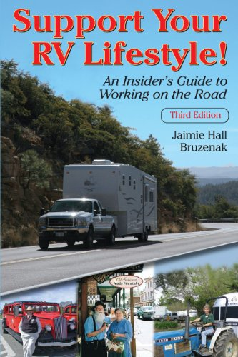 Support Your RV Lifestyle! An Insider's Guide: Jaimie Hall Bruzenak