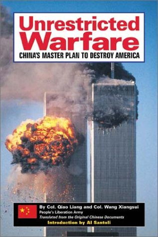 9780971680722: Unrestricted Warfare: China's Master Plan to Destroy America