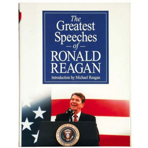 9780971680746: The Greatest Speeches of Ronald Reagan