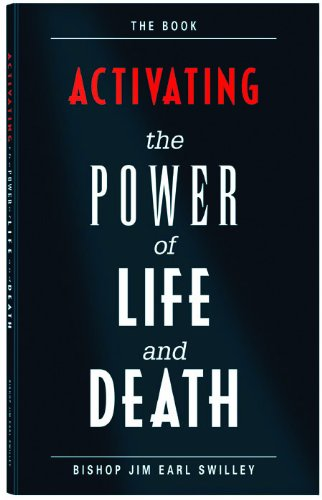 9780971683808: Activating the Power of Life and Death
