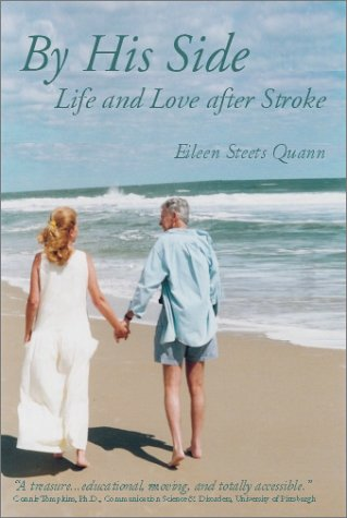 9780971686403: By His Side: Life and Love after Stroke